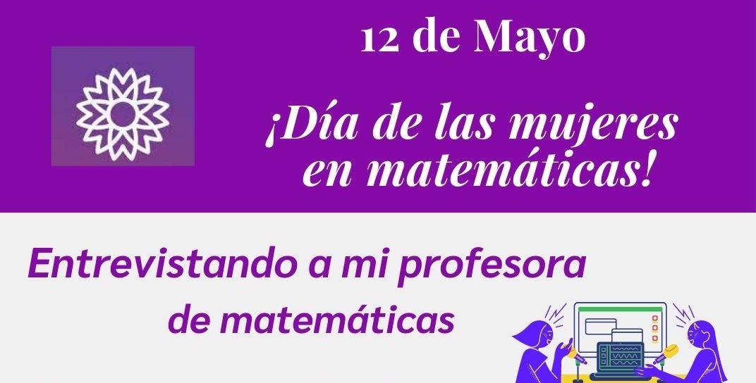12 Mayo: Día de las mujeres matemáticas