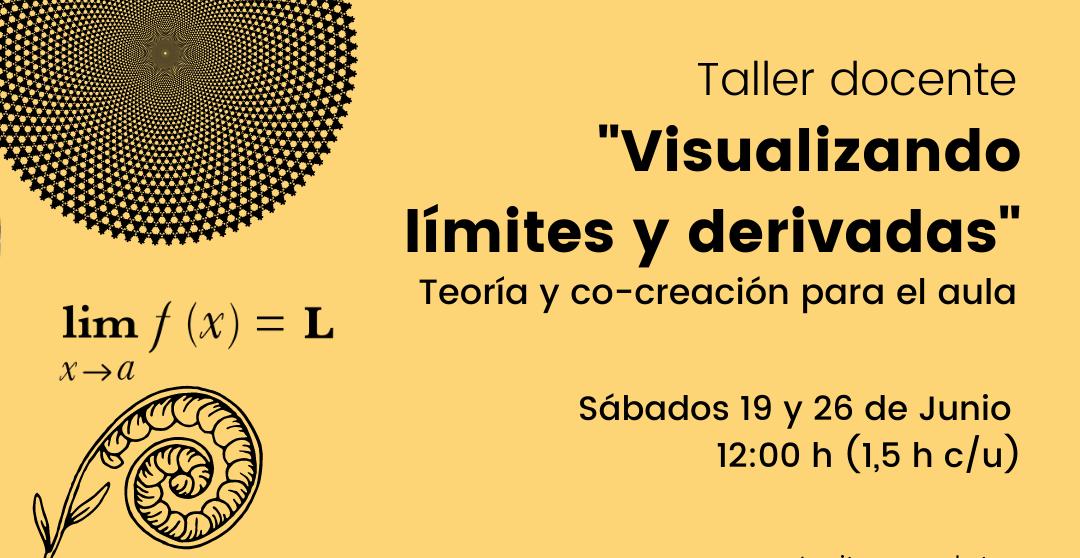 """Taller docente: """"Visualizando límites y derivadas"""""""